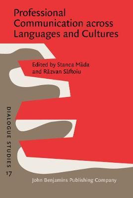 Professional Communication across Languages and Cultures - Dialogue Studies 17 (Hardback)