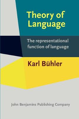 Theory of Language: The representational function of language (Paperback)