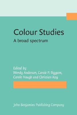 Colour Studies: A broad spectrum (Hardback)