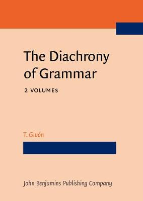 The Diachrony of Grammar (Hardback)
