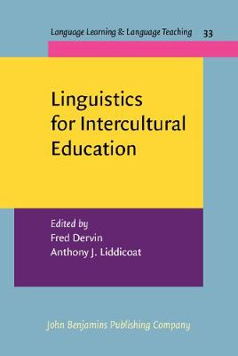 Linguistics for Intercultural Education - Language Learning & Language Teaching 33 (Hardback)