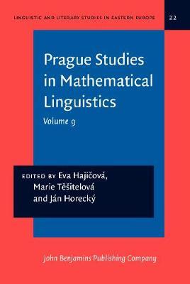 Prague Studies in Mathematical Linguistics: Volume 9 - Linguistic and Literary Studies in Eastern Europe 22 (Hardback)