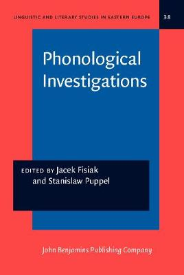Phonological Investigations - Linguistic and Literary Studies in Eastern Europe 38 (Hardback)