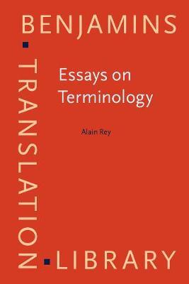 Essays in Terminology - Benjamins Translation Library 9 (Paperback)