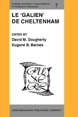 Le 'Galien' de Cheltenham - Purdue University Monographs in Romance Languages 7 (Hardback)