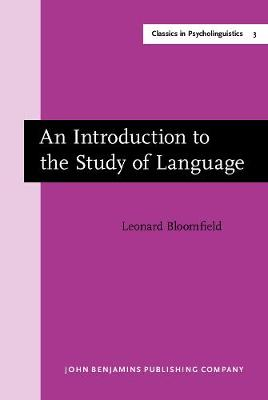 An Introduction to the Study of Language: New edition - Classics in Psycholinguistics 3 (Hardback)