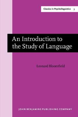 An Introduction to the Study of Language: New edition - Classics in Psycholinguistics 3 (Paperback)