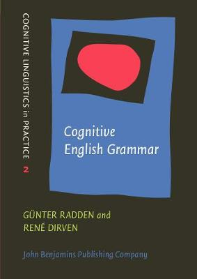 Cognitive English Grammar - Cognitive Linguistics in Practice 2 (Paperback)