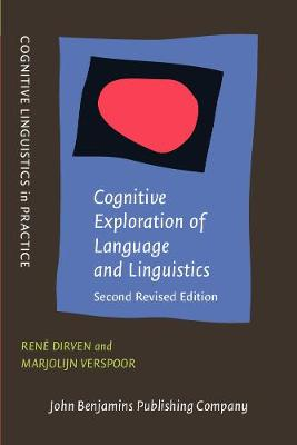 Cognitive Exploration of Language and Linguistics: <strong>Second revised edition</strong> - Cognitive Linguistics in Practice 1 (Paperback)