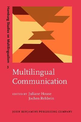 Multilingual Communication - Hamburg Studies on Multilingualism 3 (Hardback)