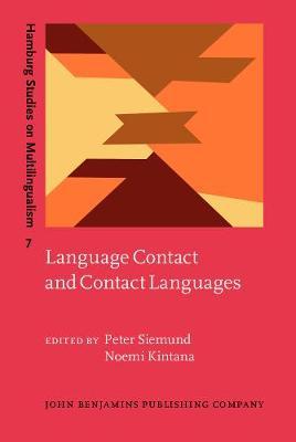 Language Contact and Contact Languages - Hamburg Studies on Multilingualism 7 (Hardback)