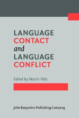 Language Contact and Language Conflict (Hardback)