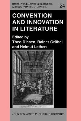 Convention and Innovation in Literature - Utrecht Publications in General and Comparative Literature 24 (Hardback)