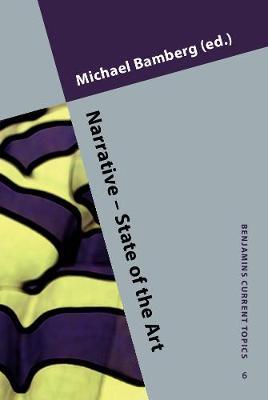 Narrative - State of the Art - Benjamins Current Topics 6 (Hardback)