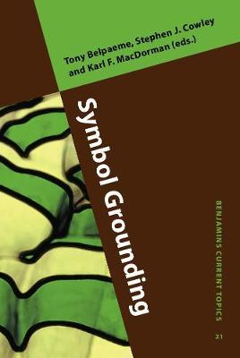 Symbol Grounding - Benjamins Current Topics 21 (Hardback)
