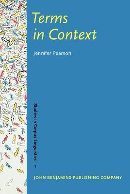 Terms in Context - Studies in Corpus Linguistics 1 (Hardback)