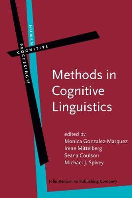 Methods in Cognitive Linguistics - Human Cognitive Processing 18 (Hardback)