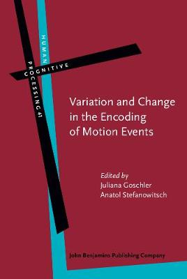 Variation and Change in the Encoding of Motion Events - Human Cognitive Processing 41 (Hardback)