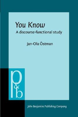 <i>You Know</i>: A discourse-functional approach - Pragmatics & Beyond II:7 (Paperback)