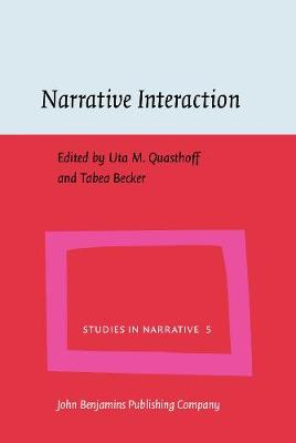 Narrative Interaction - Studies in Narrative 5 (Hardback)