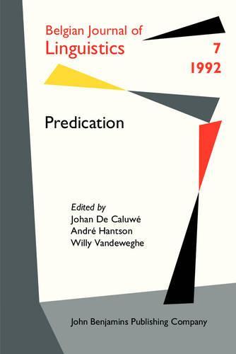 Predication - Belgian Journal of Linguistics 7 (Paperback)