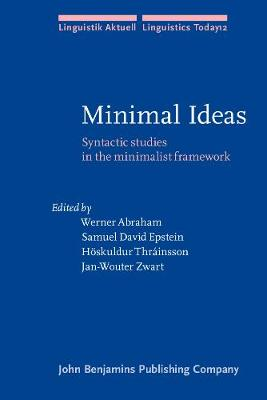 Minimal Ideas: Syntactic studies in the minimalist framework - Linguistik Aktuell/Linguistics Today 12 (Paperback)