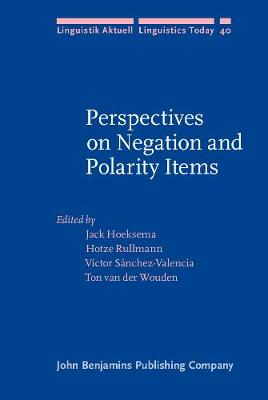 Perspectives on Negation and Polarity Items - Linguistik Aktuell/Linguistics Today 40 (Hardback)