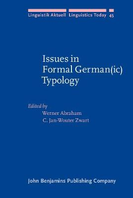 Issues in Formal German(ic) Typology - Linguistik Aktuell/Linguistics Today 45 (Hardback)