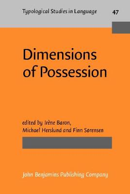 Dimensions of Possession - Typological Studies in Language 47 (Hardback)