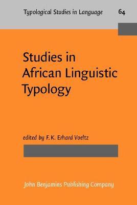 Studies in African Linguistic Typology - Typological Studies in Language 64 (Hardback)