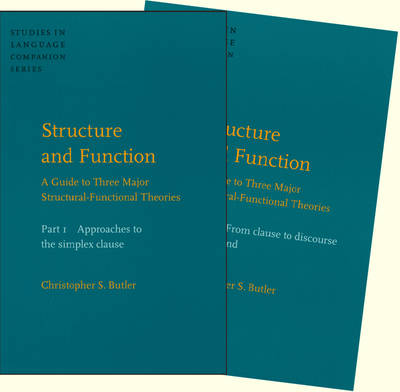 Structure and Function: A Guide to Three Major Structural-functional Theories - Studies in Language Companion Series v. 63-64 (Hardback)