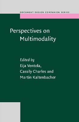 Perspectives on Multimodality - Document Design Companion Series 6 (Hardback)