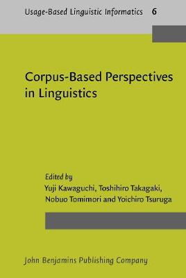 Corpus-Based Perspectives in Linguistics - Usage-Based Linguistic Informatics 6 (Hardback)