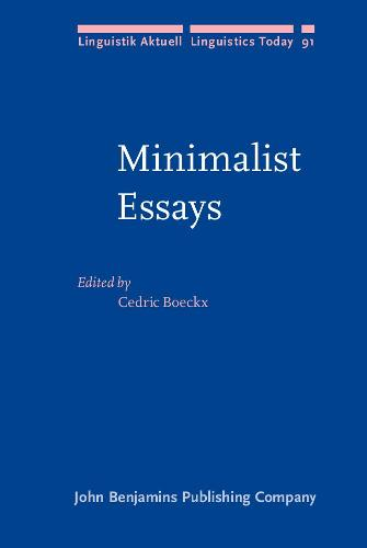Minimalist Essays - Linguistik Aktuell/Linguistics Today 91 (Hardback)