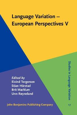 Language Variation - European Perspectives V: Selected papers from the Seventh International Conference on Language Variation in Europe (ICLaVE 7), Trondheim, June 2013 - Studies in Language Variation 17 (Hardback)