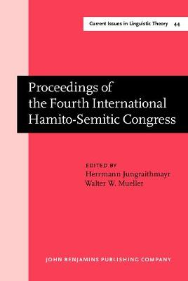 Proceedings of the Fourth International Hamito-Semitic Congress - Current Issues in Linguistic Theory 44 (Hardback)