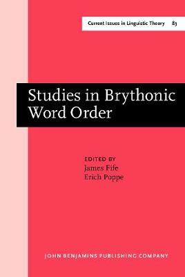 Studies in Brythonic Word Order - Current Issues in Linguistic Theory 83 (Hardback)