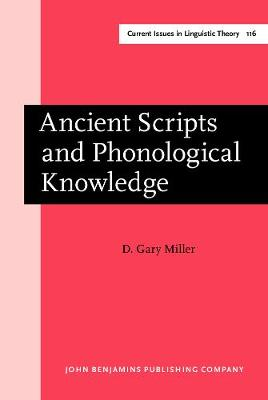 Ancient Scripts and Phonological Knowledge - Current Issues in Linguistic Theory 116 (Hardback)