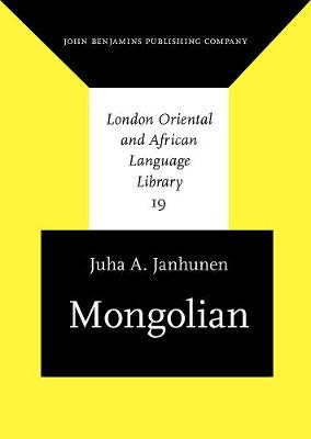 Mongolian - London Oriental and African Language Library 19 (Hardback)