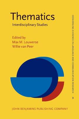 Thematics: Interdisciplinary Studies - Converging Evidence in Language and Communication Research 3 (Paperback)