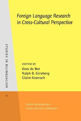 Foreign Language Research in Cross-Cultural Perspective - Studies in Bilingualism 2 (Hardback)