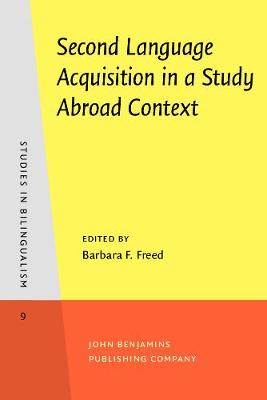 Second Language Acquisition in a Study Abroad Context - Studies in Bilingualism 9 (Paperback)