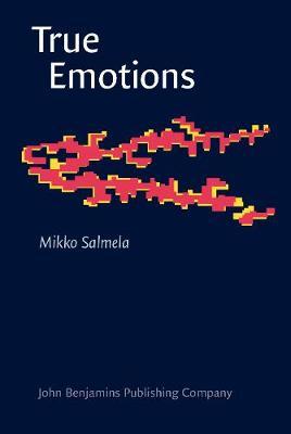 True Emotions - Consciousness & Emotion Book Series 9 (Hardback)
