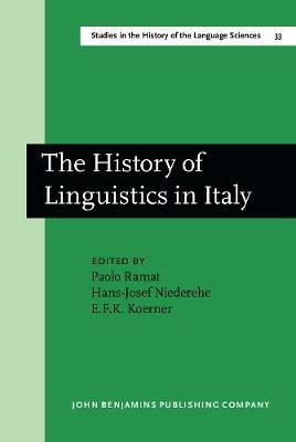 The History of Linguistics in Italy - Studies in the History of the Language Sciences 33 (Hardback)