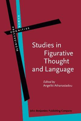 Studies in Figurative Thought and Language - Human Cognitive Processing 56 (Hardback)