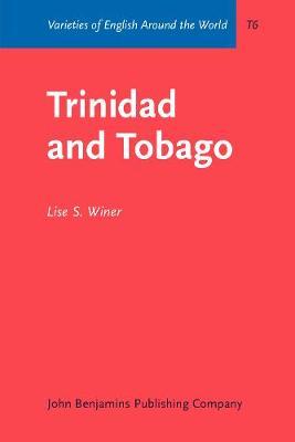 Trinidad and Tobago - Varieties of English Around the World T6 (Paperback)