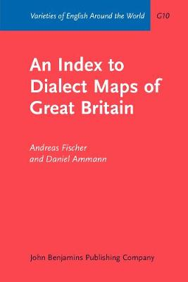 An Index to Dialect Maps of Great Britain - Varieties of English Around the World (Paperback)