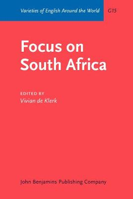 Focus on South Africa - Varieties of English Around the World G15 (Hardback)