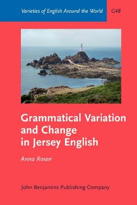 Grammatical Variation and Change in Jersey English - Varieties of English Around the World G48 (Hardback)