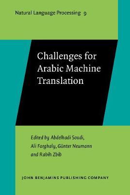 Challenges for Arabic Machine Translation - Natural Language Processing 9 (Hardback)